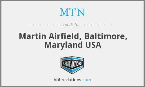MTN - Martin Airfield, Baltimore, Maryland USA