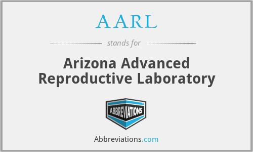 AARL - Arizona Advanced Reproductive Laboratory