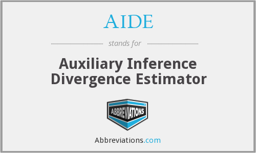 AIDE - Auxiliary Inference Divergence Estimator