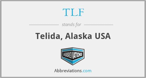 TLF - Telida, Alaska USA