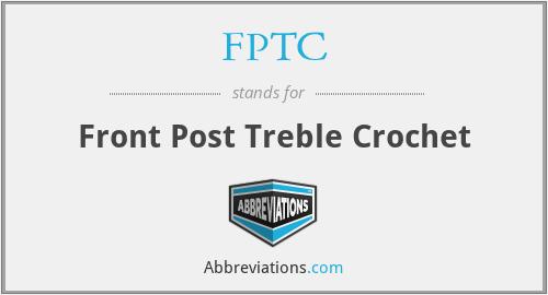 FPTC - Front Post Treble Crochet