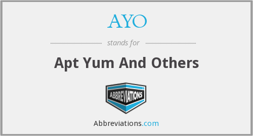 AYO - Apt Yum And Others