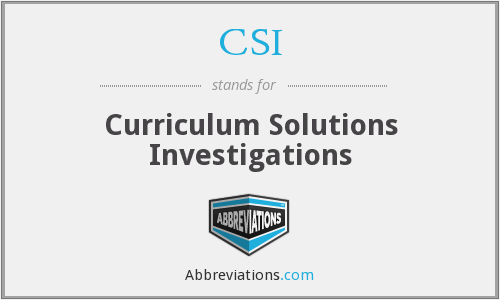 CSI - Curriculum Solutions Investigations