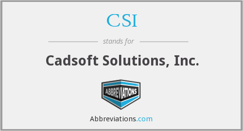 CSI - Cadsoft Solutions, Inc.