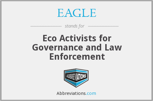 EAGLE - Eco Activists for Governance and Law Enforcement