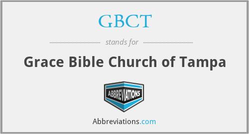 GBCT - Grace Bible Church of Tampa
