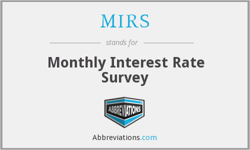 MIRS - Monthly Interest Rate Survey