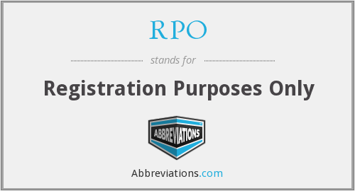RPO - Registration Purposes Only