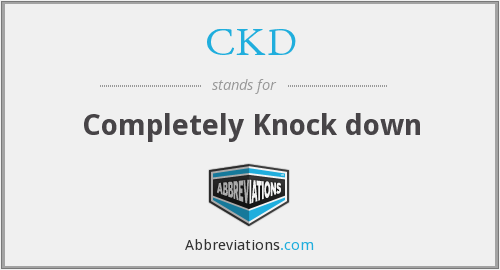 CKD - Completely Knock down