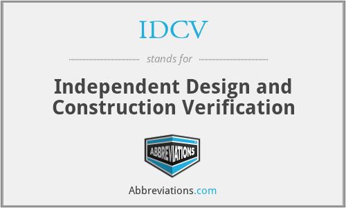 IDCV - Independent Design and Construction Verification