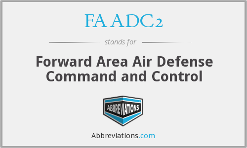 FAADC2 - Forward Area Air Defense Command and Control