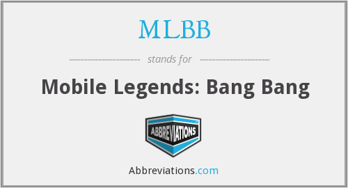 What does MLBB stand for?