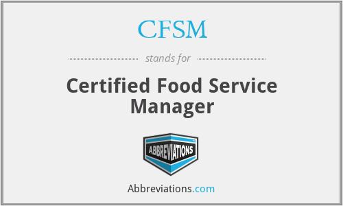 CFSM - Certified Food Service Manager