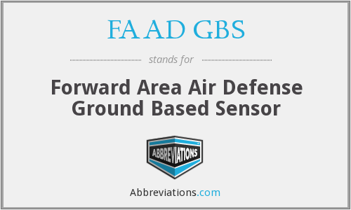 FAAD GBS - Forward Area Air Defense Ground Based Sensor