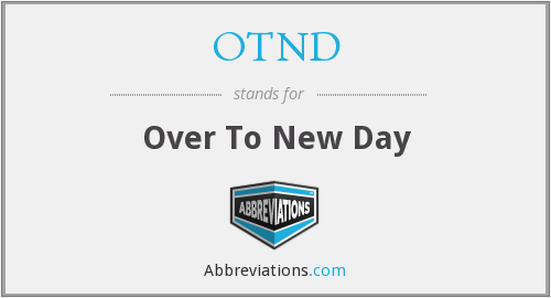 What does OTND stand for?