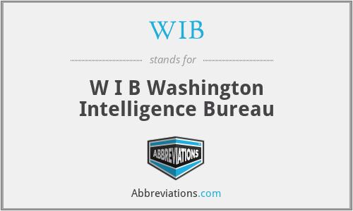 WIB - W I B Washington Intelligence Bureau