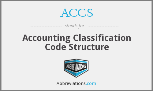 ACCS - Accounting Classification Code Structure