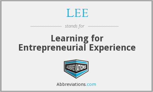 LEE - Learning for Entrepreneurial Experience