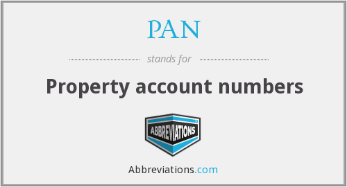 PAN - Property account numbers