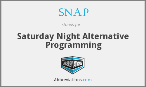 SNAP - Saturday Night Alternative Programming