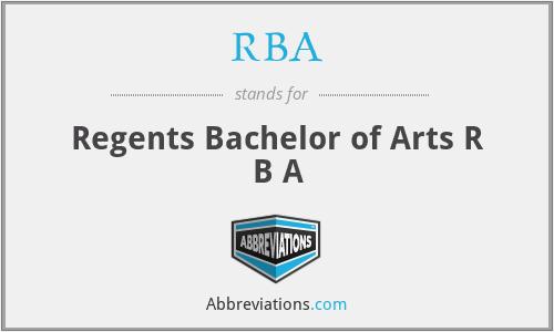 RBA - Regents Bachelor of Arts R B A