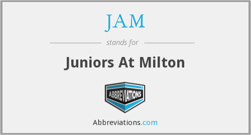 JAM - Juniors At Milton