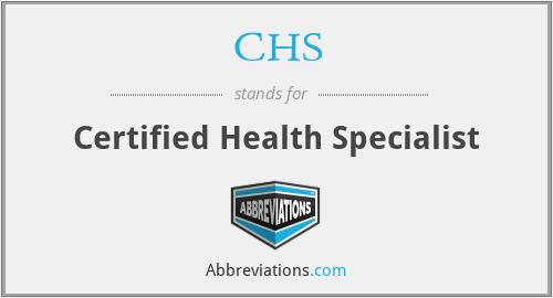 CHS - Certified Health Specialist