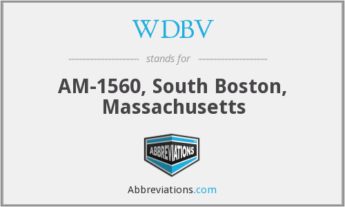 WDBV - AM-1560, South Boston, Massachusetts
