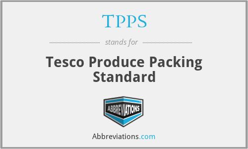 TPPS - Tesco Produce Packing Standard