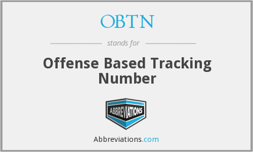 OBTN - Offense Based Tracking Number