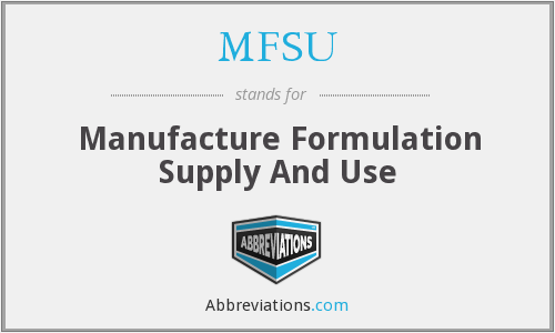 What does MFSU stand for?