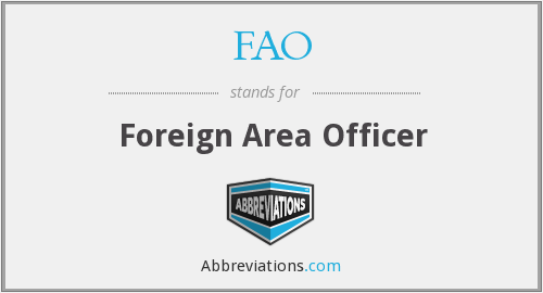 FAO - Foreign Area Officer