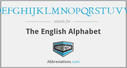 ABCDEFGHIJKLMNOPQRSTUVWXYZ - The English Alphabet