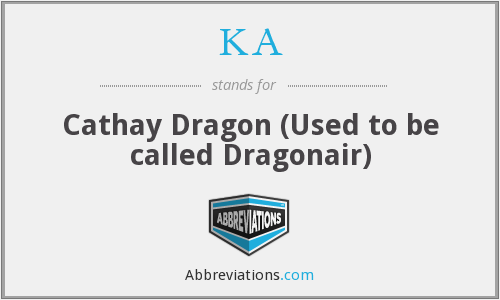 KA - Cathay Dragon (Used to be called Dragonair)