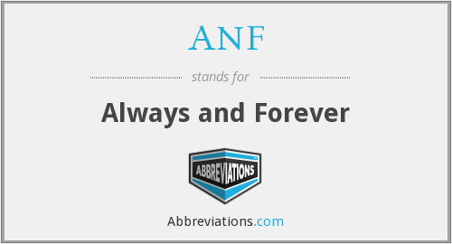 ANF - Always and Forever