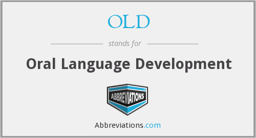 OLD - Oral Language Development