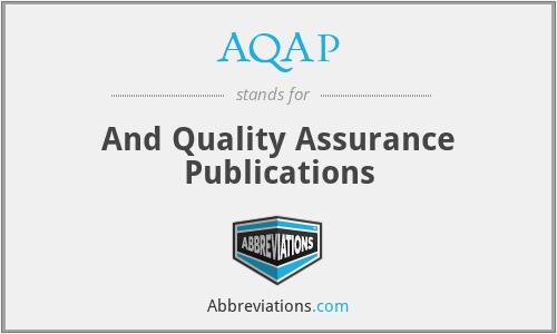AQAP - And Quality Assurance Publications