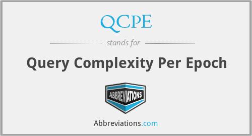 QCPE - Query Complexity Per Epoch