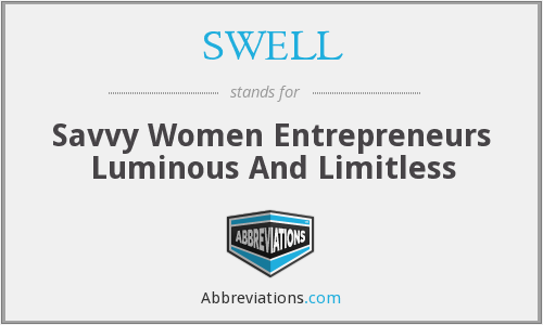 SWELL - Savvy Women Entrepreneurs Luminous And Limitless