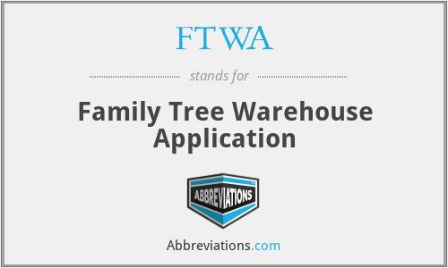 FTWA - Family Tree Warehouse Application