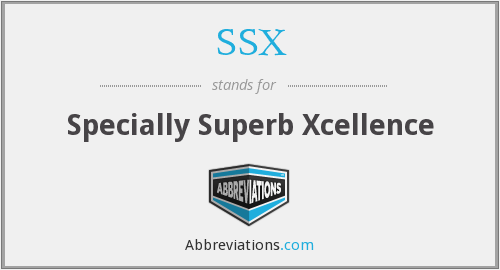SSX - Specially Superb Xcellence