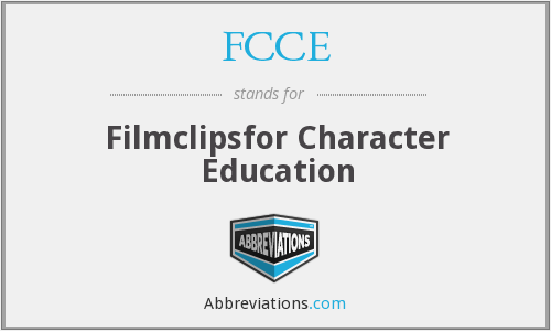 FCCE - Filmclipsfor Character Education