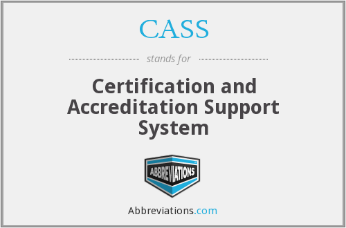 CASS - Certification and Accreditation Support System