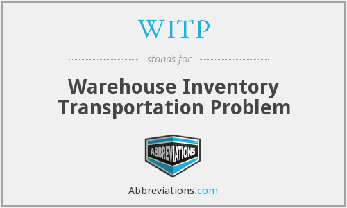 WITP - Warehouse Inventory Transportation Problem