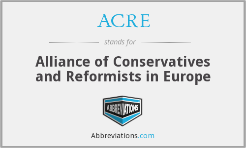 ACRE - Alliance of Conservatives and Reformists in Europe