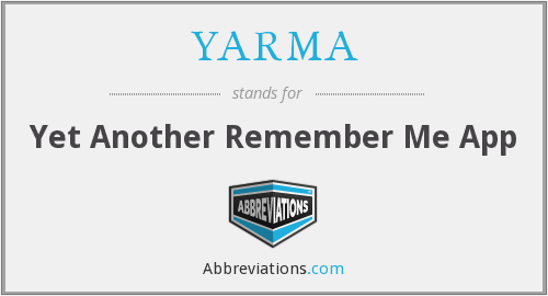 What does YARMA stand for?