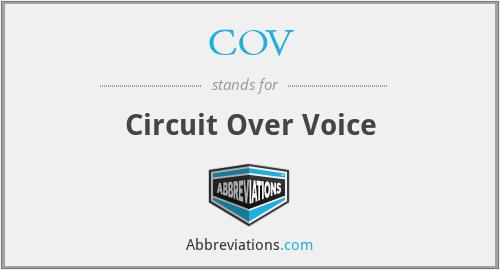 COV - Circuit Over Voice