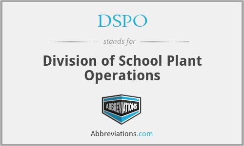 DSPO - Division of School Plant Operations