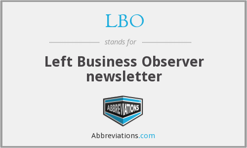 LBO - Left Business Observer newsletter