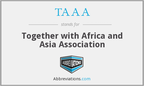 TAAA - Together with Africa and Asia Association